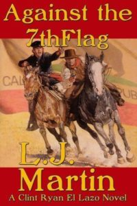 Against the 7th flag By L.J. Martin