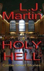 Holly Hell By L.J. Martin