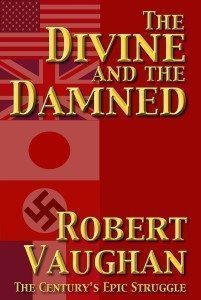 The Divine and The Damned Robert Vaughan
