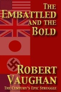 The Embattled and The Bold By Robert Vaughan