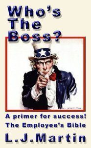 Who's The Boss By L.J. Martin
