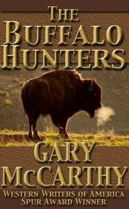 The Buffalo Hunters By Gary McCarthy