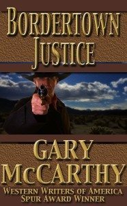 Bordertown Justice By Gary McCarthy