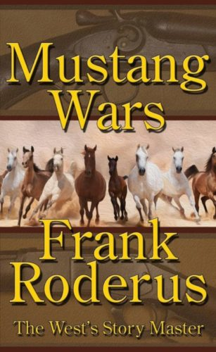 Mustang Wars by Frank Roderus