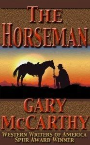 The Horseman by Gary McCarthy