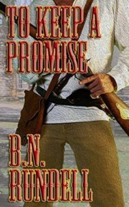 To Keep a Promise by B.N. Rundell