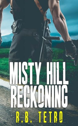 Misty Hill Reckoning by R.B. Tetro