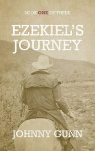 Ezekiel's Journey by Johnny Gunn