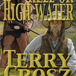 Hell Or High Water by Terry Grosz