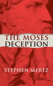 The Moses Deception By Stephen Mertz