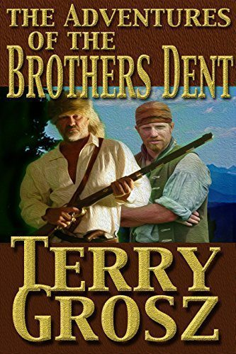 The Adventures of the Brothers Dent