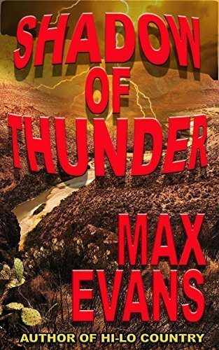 Shadow Of Thunder by Max Evans