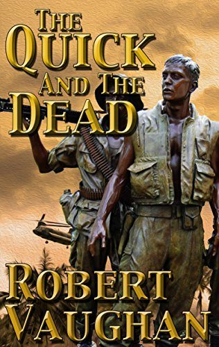 The Quick And The Dead by Robert Vaughan