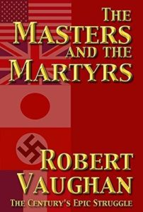 The Masters And The Martyrs by Robert Vaughan