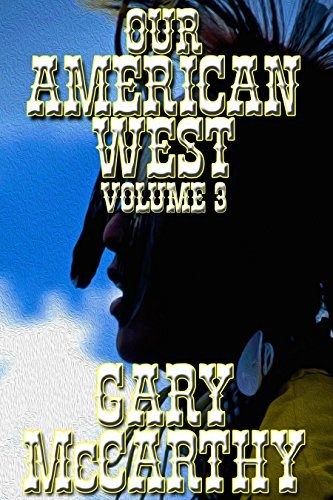 Our American West 3 by Gary McCarthy