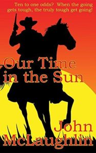 Our Time In The Sun by John D. McLaughlin