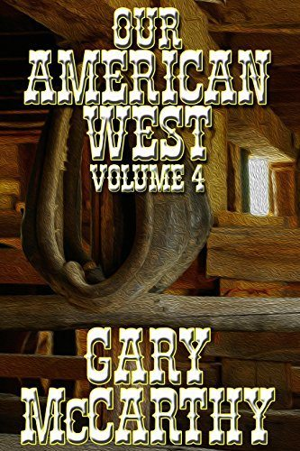 Our American West by Gary McCarthy