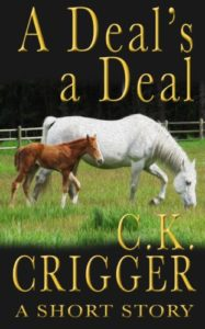 A Deals A Deal by C.K. Crigger