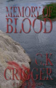 Memory Of Blood by C.K. Crigger- Halloween Books