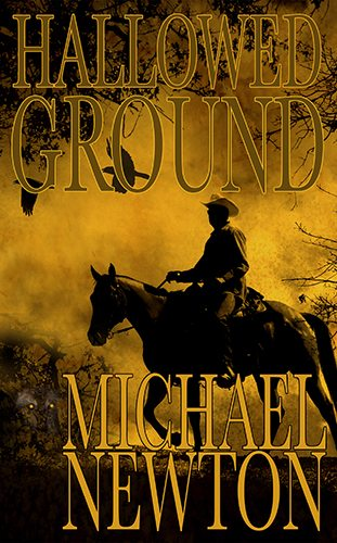 Hallowed Ground by Michael Newton