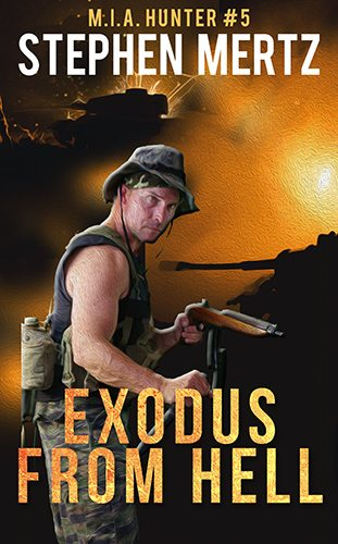 Exodus From Hell (M.I.A. Hunter #5) by Stephen Mertz