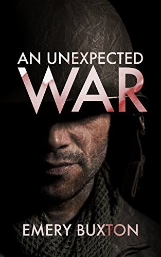 An Unexpected War by Emery Buxton