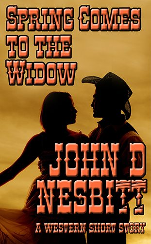 Spring Comes To The Widow by John D. Nesbitt