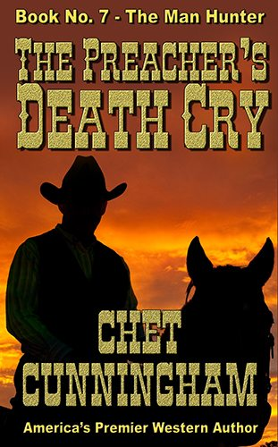 The Preachers Death Cry by Chet Cunningham
