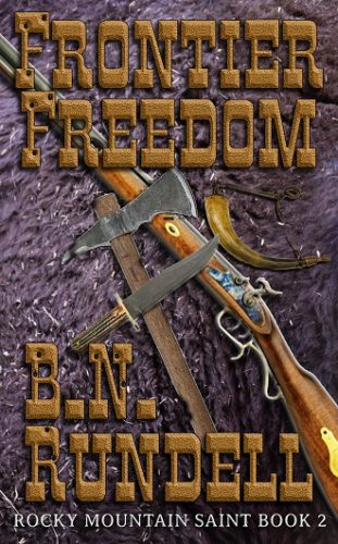 Frontier Freedom by B.N. Rundell